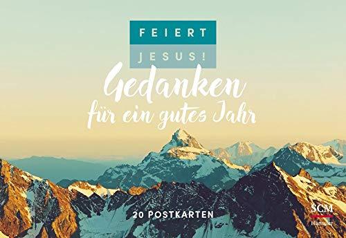 Feiert Jesus! Gedanken für ein gutes Jahr - Postkartenbuch: 20 Postkarten