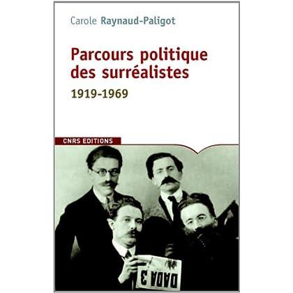 Parcours politique des surréalistes. 1919-1969