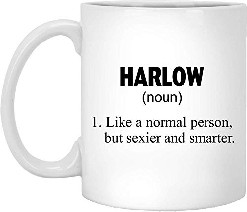 Tea or Coffee Mug, Ceramic, HARLOW Definition Funny HARLOW Definition Idea Mug Custom Name, Personalized 11oz White Coffee Mug - Harlow Cup