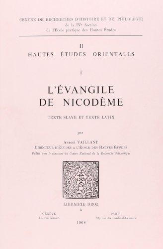 L'Evangile de Nicodeme (Texte Slave et Texte Latin)