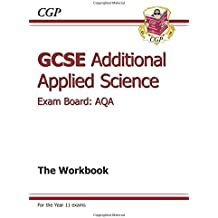 GCSE Additional Applied Science AQA Workbook (A*-G Course)