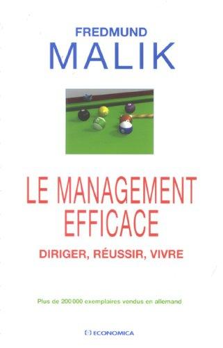 Le Management Efficace par Malik/Fredmund