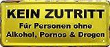 Kein Zutritt ohne Alkohol, Pornos. 28x12 cm Witziges Bar Deko Blechschild 1571