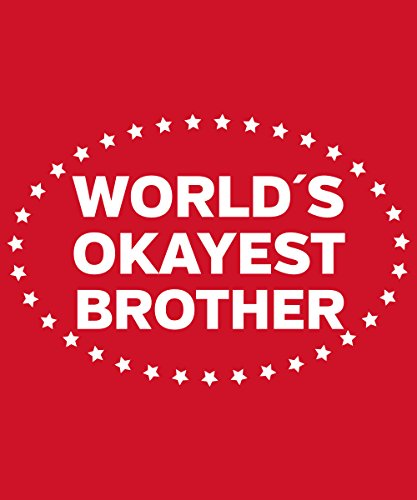 -- Worlds Okayest Brother – Boys T-Shirt Rot