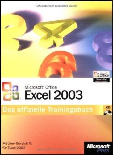 Microsoft Office Excel 2003 - Das offizielle Trainingsbuch (Microsoft Office Excel 2003)