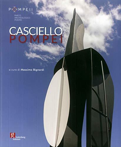 Casciello Pompei. Ediz. illustrata
