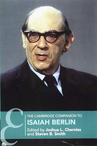 The Cambridge Companion to Isaiah Berlin (Cambridge Companions to Philosophy)
