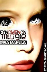 Die Fynomenon Trilogie: Cassiopeiapress Science Fiction/ Edition Bärenklau