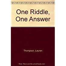 One Riddle, One Answer