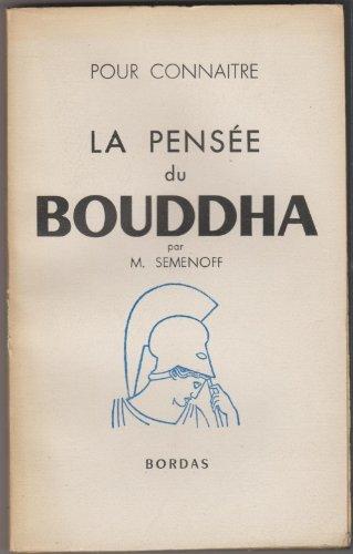 Pour connaître la pensée du Bouddha