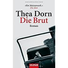 Die Brut: Roman