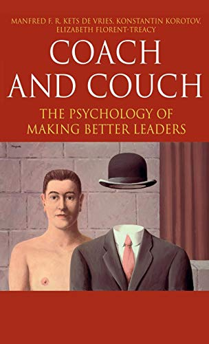 Coach and Couch: The Psychology of Making Better Leaders: The Pyschology of Making Better Leaders (INSEAD Business Press)