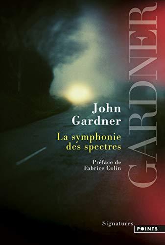La Symphonie des spectres par John Gardner
