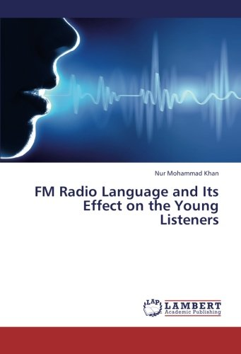 Fm Nur (FM Radio Language and Its Effect on the Young Listeners)