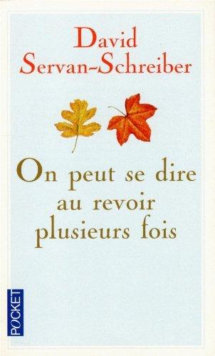 On Peut Se Dire Au Revoir Plusieurs Fois De Ursula GAUTHIER 7 Juin 2012 Broché