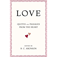 LOVE: Quotes and Passages from the Heart (English Edition)