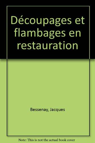 Les Mini-Maxi : Découpages et Flambages en restauration, préparation au concours de meilleur ouvrier de France