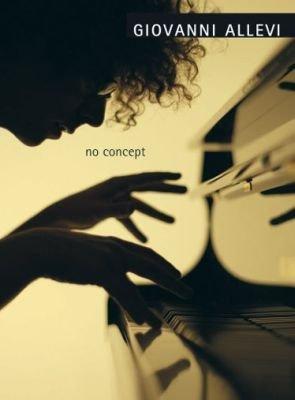 Giovanni Allevi: No Concept (Libro di spartiti per Pianoforte)