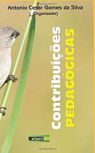 Contribuições pedagógicas por Antonio Cesar Gomes da Silva