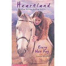 Every New Day (Heartland 9) by Lauren Brooke (15-Nov-2002) Paperback