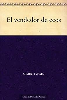 El vendedor de ecos de [Twain, Mark]