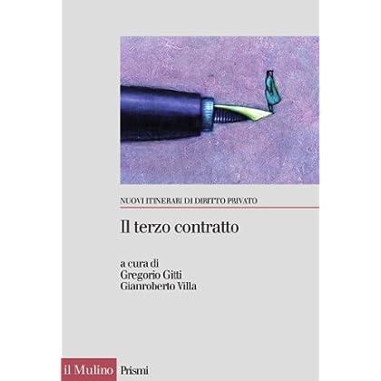 Il Terzo Contratto: L'abuso Di Potere Contrattuale (Prismi)
