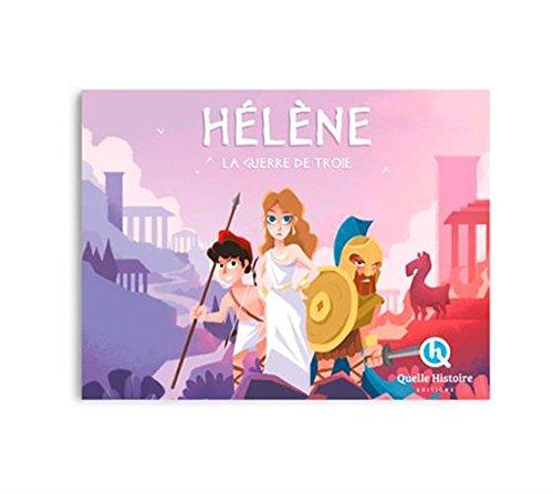 Hélène : La guerre de Troie par Patricia Crété, Collectif