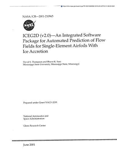 ICEG2D (v2.0) - An Integrated Software Package for Automated Prediction of Flow Fields for Single-Element Airfoils With Ice Accretion V2.0 Single