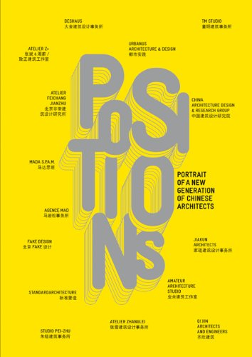 Positions: Portrait of a New Generation of Chinese Architects (ACTAR)