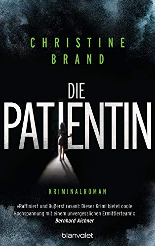 Buchseite und Rezensionen zu 'Die Patientin' von Christine Brand