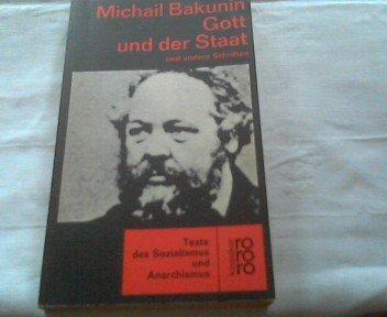Gott und der Staat und andere Schriften. Texte des Sozialismus und Anarchismus