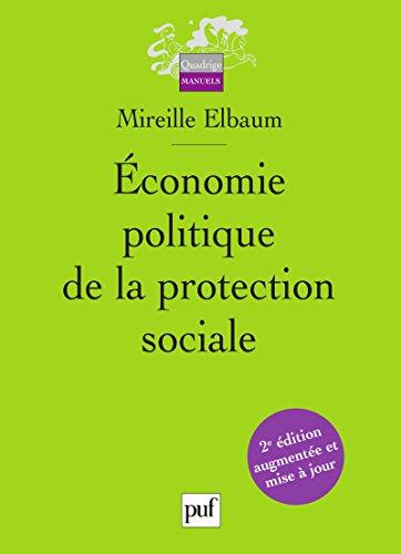 Économie politique de la protection sociale (Quadrige) par Mireille Elbaum