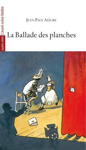 La Ballade des planches par Jean-Paul Alègre