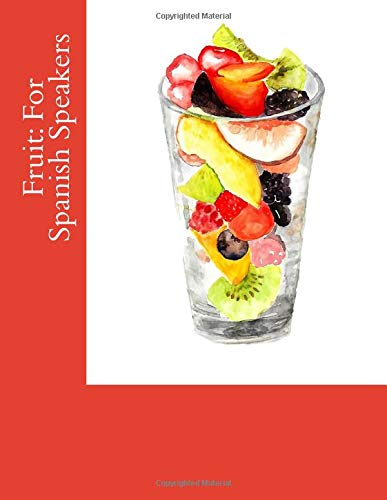 Fruit: For Spanish Speakers: Very Easy to Read, Senior Reader, Memory Care, Activity Book in Extra-Extra-Large Print
