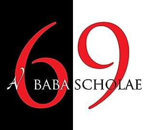 Baba Scholae / 69