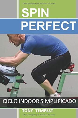 Spin Perfect: Ciclo Indoor Simplificado por Tony Tempest