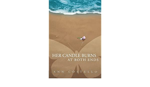 Her Candle Burns at Both Ends