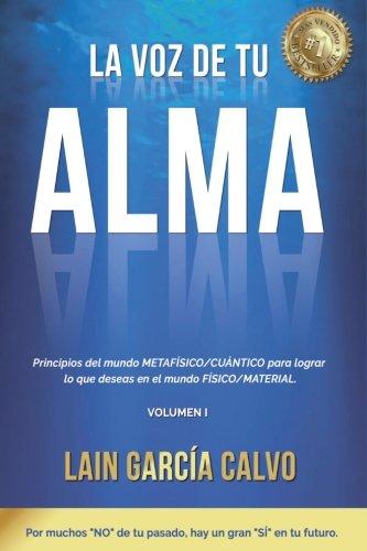La Voz de tu Alma par Lain García Calvo