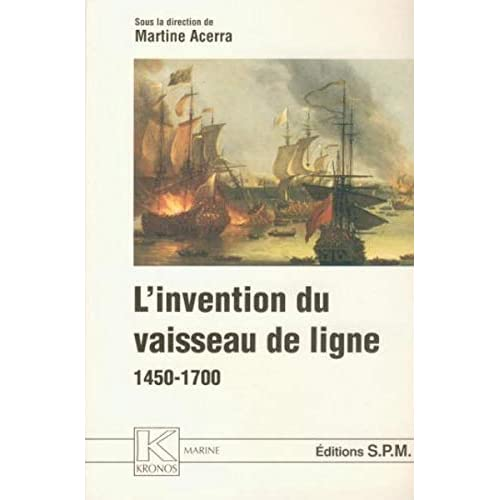 L'invention du vaisseau de ligne, 1450-1700