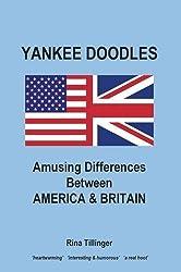 Yankee Doodles: Amusing Differences Between America & Britain