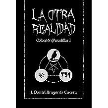 La Otra Realidad: Colección pesadillas I