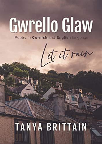 Gwrello Glaw: Let it rain (English Edition)