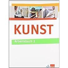 KUNST Arbeitsbuch / Schülerbuch 7.-10. Schuljahr