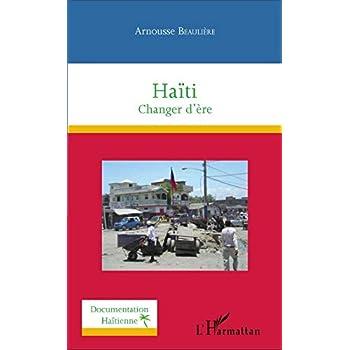 Haïti: Changer d'ère