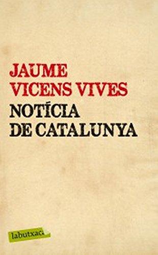 Notícia de Catalunya (LB) por Jaume Vicens Vives