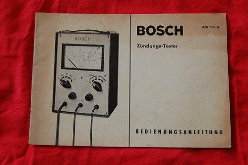 BOSCH Zündungs-Tester AW 105 A - Bedienungsanleitung - Original ca. 1968, 18 Seiten