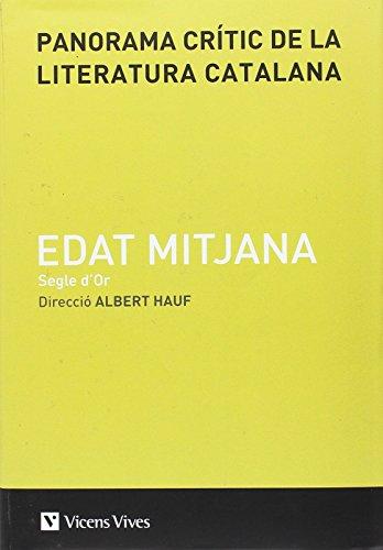 Panorama Critic Literatura Catalana Edat M. Vol Ii por AlberT. Presentacio, Coordinacio Rossich Estrago