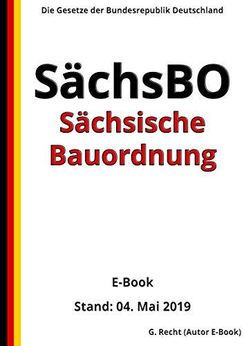 Sächsische Bauordnung – SächsBO, 6. Auflage 2019