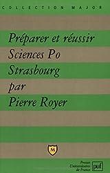 Préparer et réussir Sciences Po Strasbourg