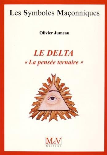 Le Delta : La pensée ternaire par Olivier Jumeau